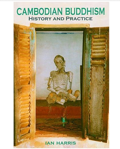 cambodian Buddhism-History and Practice